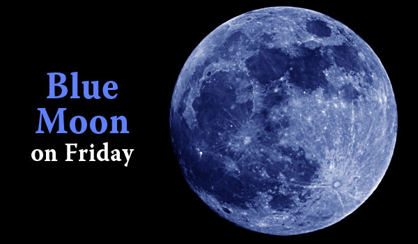 Video Blue Moon Tonight What Makes It So Special